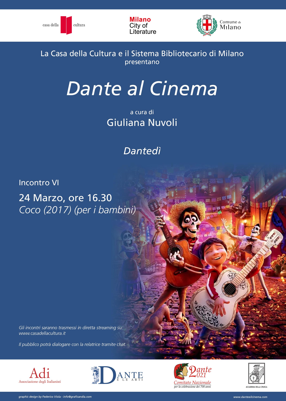"""Giuliana Nuvoli, """"Dante al cinema. Coco (2017), Casa della Cultura e Sistema Bibliotecario di Milano, 24 marzo 2021, ore 16.30, https://www.youtube.com/watch?v=Pd85vOVirng&list=RDCMUCOwlfFIBo7BodFil6UU7oNg&start_radio=1"""