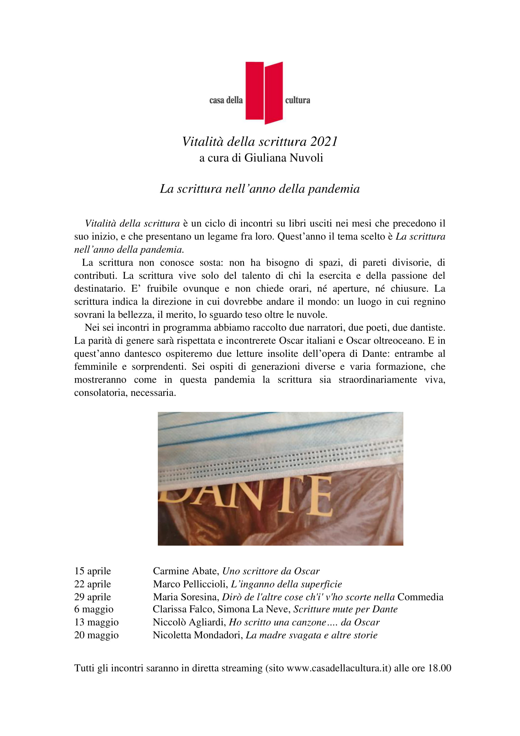 """Giuliana Nuvoli, """"Vitalità della scrittura. La scrittura nell'anno della pandemia"""", Casa della Cultura, 15 aprile – 20 maggio 2021, ore 18, in diretta streaming www.casadellacultura.it"""