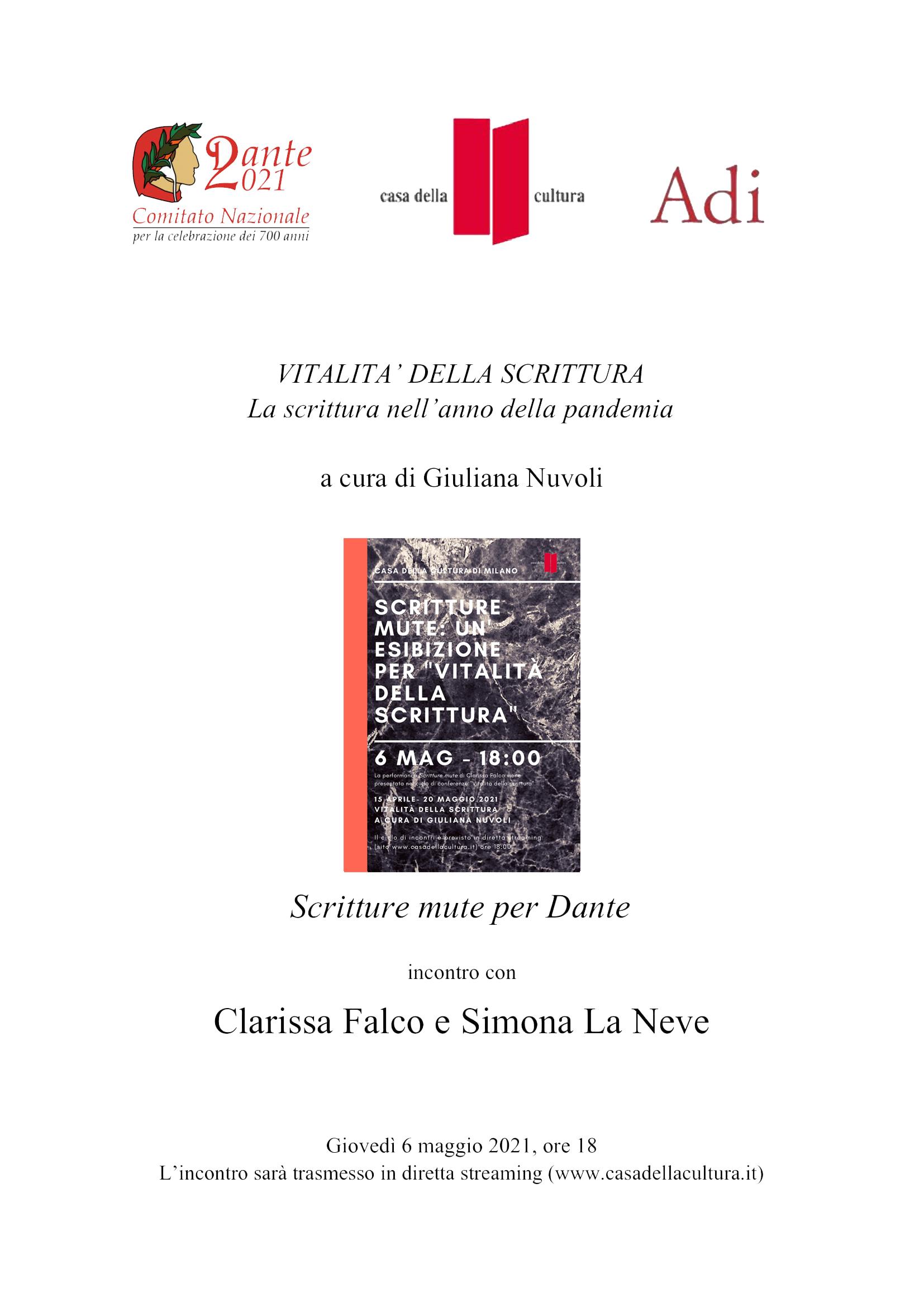 Giuliana Nuvoli presenta Clarissa Falco e Simona La Neve, Scritture mute per Dante, Casa della Cultura, 6 maggio 2021, ore 18 in diretta streaming www.casadellacultura. it
